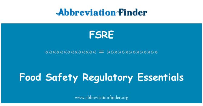 FSRE: Food Safety Regulatory Essentials