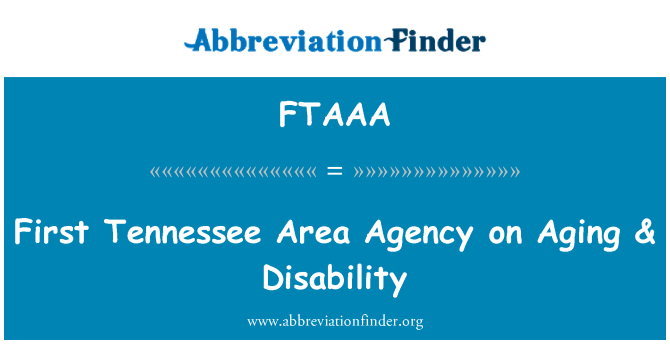 FTAAA: First Tennessee Area Agency on Aging & Disability