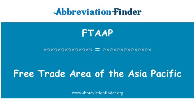 FTAAP: Área de libre comercio del Asia Pacífico