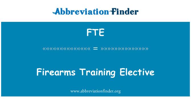 FTE: Firearms Training Elective