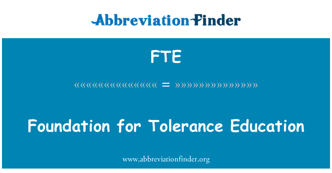 FTE: Foundation for Tolerance Education