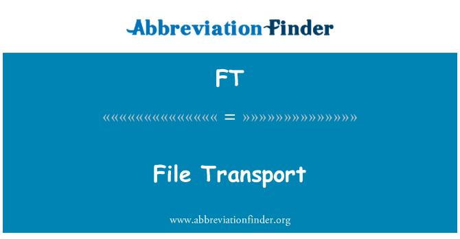 FT: File Transport