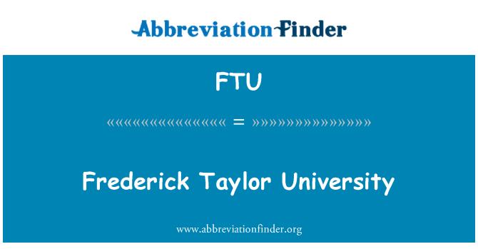 FTU: Frederick Taylor University