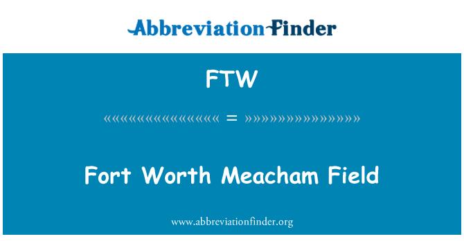FTW: Fort Worth Meacham Field