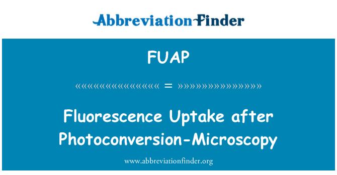 FUAP: 荧光吸收后实现显微镜