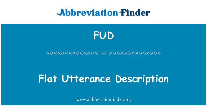 FUD: Düz söyleyiş açıklaması