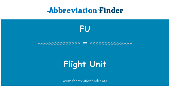 FU: Flight Unit