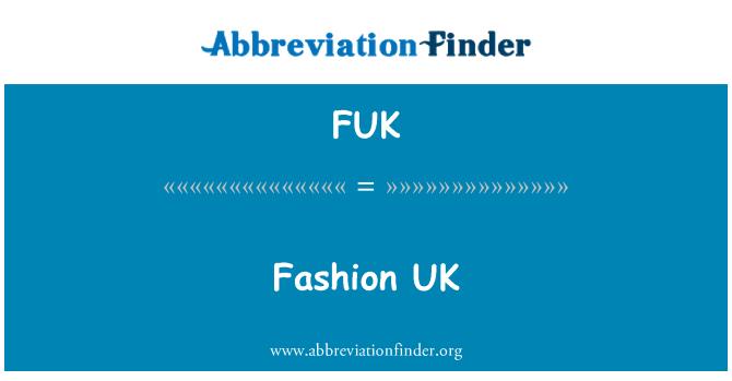 FUK: Fashion UK