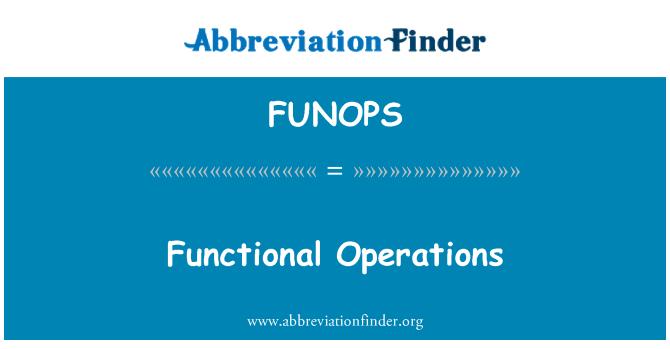 FUNOPS: Fonksiyonel işlemleri