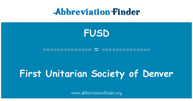 FUSD: Pertama Persatuan Unitarian Denver