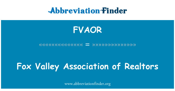 FVAOR: Fox Valley Association of Realtors