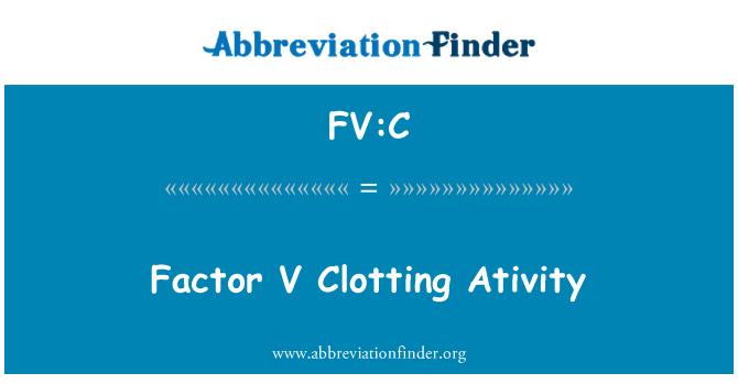 FV:C: Factor V Clotting Ativity