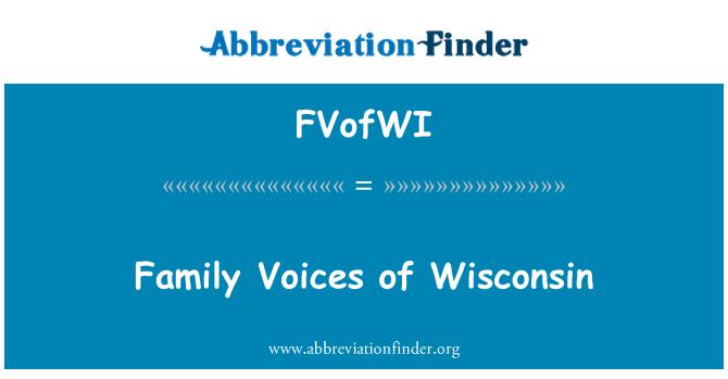 FVofWI: Family Voices of Wisconsin