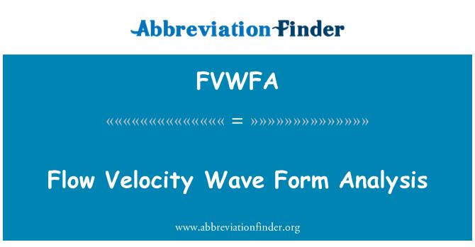 FVWFA: Flow Velocity Wave Form Analysis