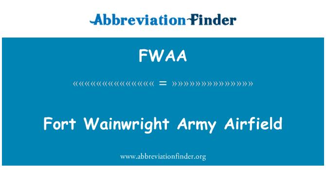 FWAA: Fort Wainwright Army Airfield