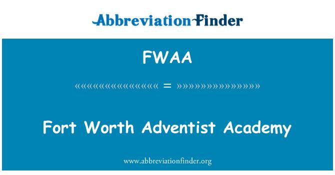 FWAA: Fort Worth Adventist Academy
