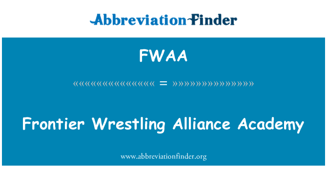 FWAA: Frontier Wrestling Alliance Academy