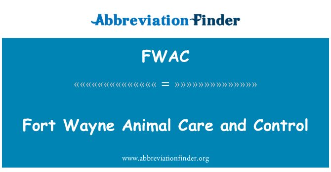 FWAC: Fort Wayne Animal Care and Control