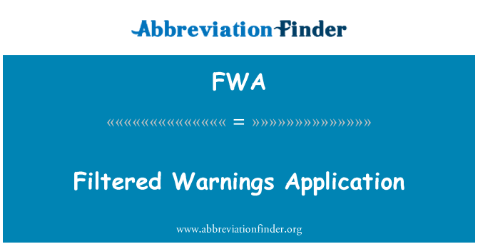 FWA: Filtered Warnings Application