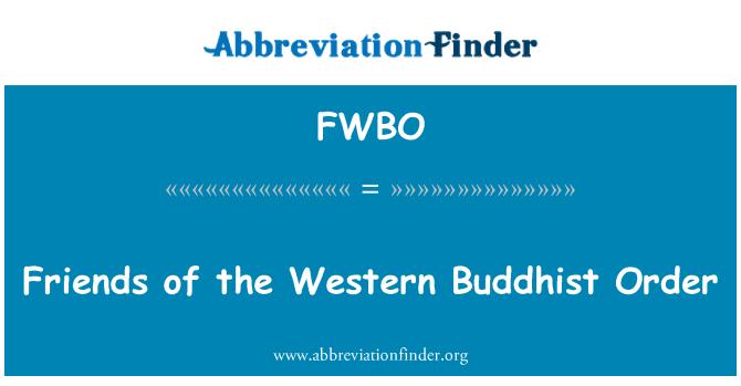 FWBO: Friends of the Western Buddhist Order