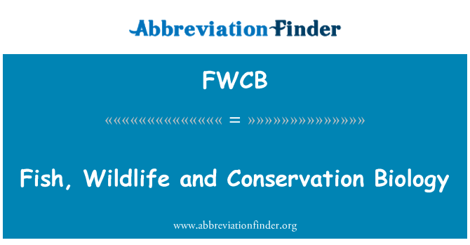 FWCB: Fish, Wildlife and Conservation Biology