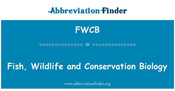 FWCB: Peces, vida silvestre y biología de la conservación