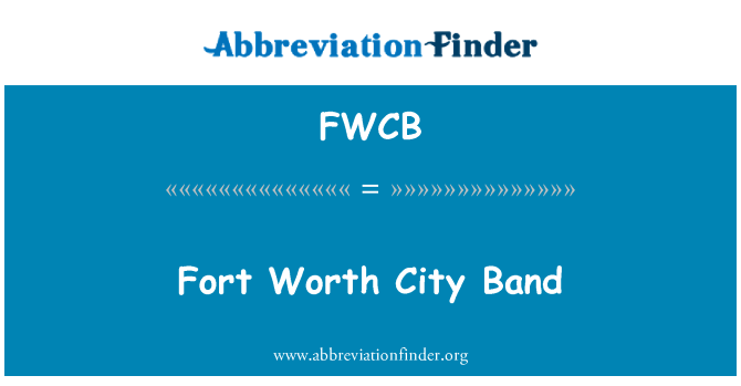 FWCB: Fort Worth City Band