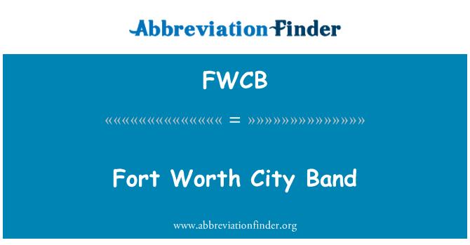 FWCB: Banda de la ciudad de Fort Worth