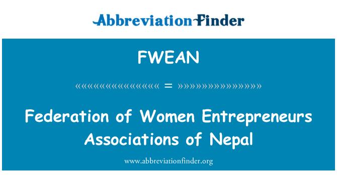 FWEAN: Federation of Women Entrepreneurs Associations of Nepal