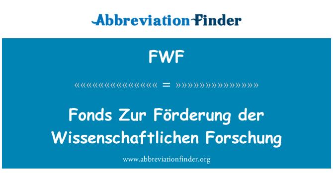 FWF: Fonds Zur Förderung der Wissenschaftlichen Forschung
