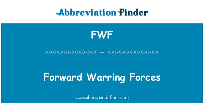 FWF: Fuerzas beligerantes hacia adelante