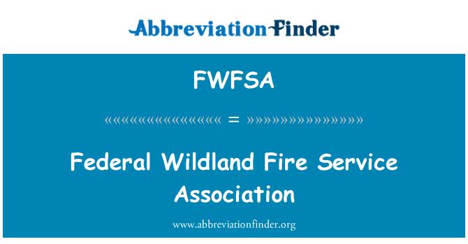 FWFSA: Federální Wildland požární služby asociace