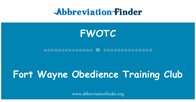 FWOTC: Fort Wayne Obedience Training Club