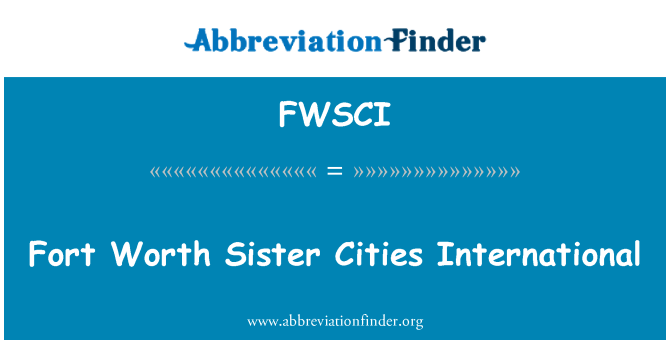 FWSCI: Fort Worth Sister Cities International