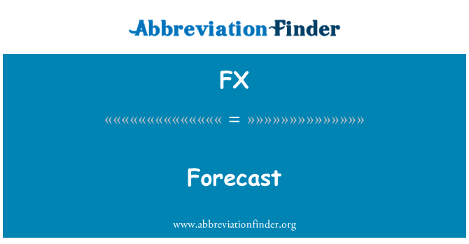FX: Forecast