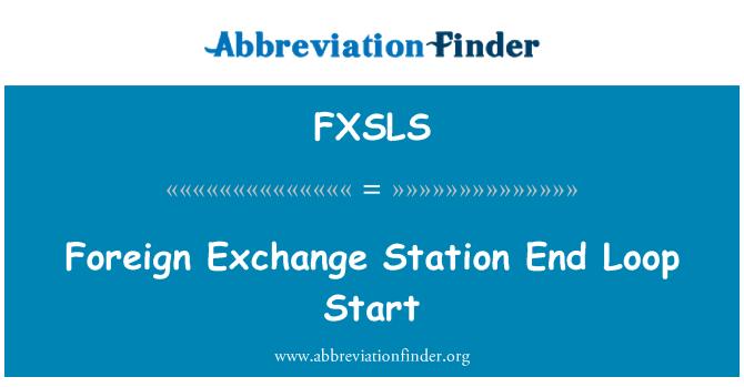 FXSLS: Foreign Exchange Station End Loop Start