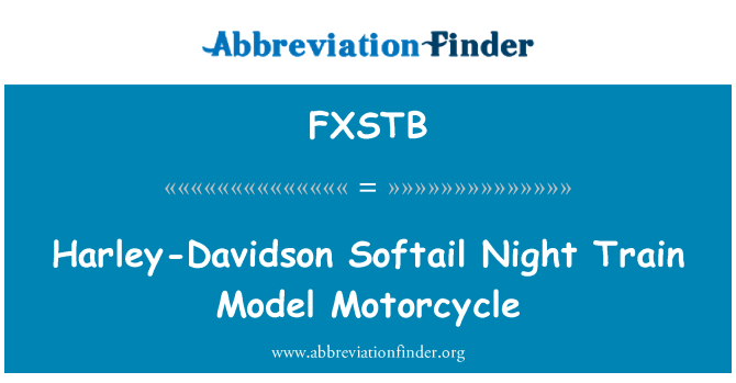 FXSTB: Harley-Davidson Softail Night Train Model Motorcycle