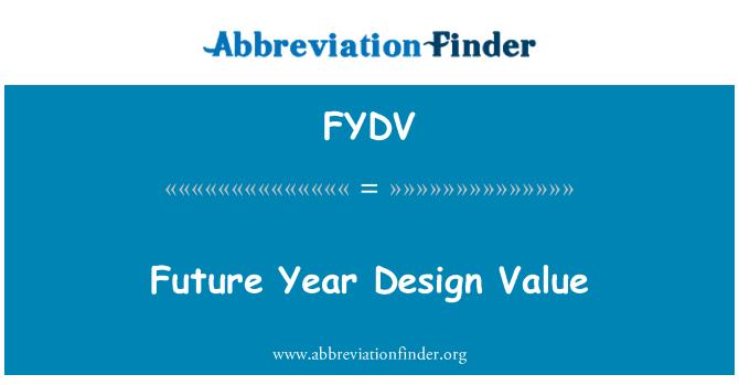 FYDV: Future Year Design Value