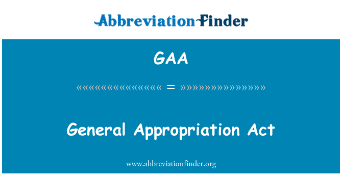 GAA: General Appropriation Act
