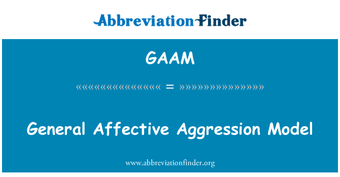 GAAM: Modelo de agresión afectiva general