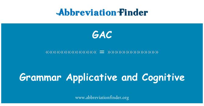 GAC: Grammar Applicative and Cognitive