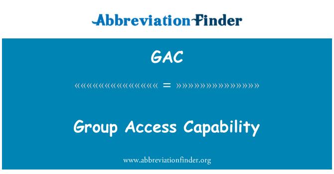 GAC: Group Access Capability
