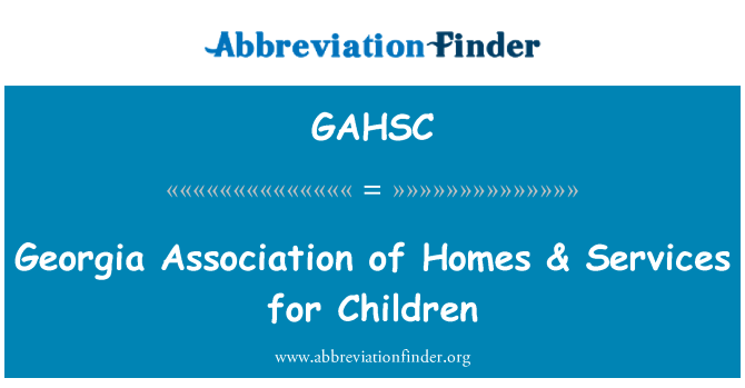 GAHSC: Georgia Association of Homes & Services for Children