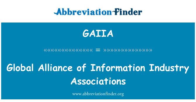 GAIIA: Global Alliance of Information Industry Associations