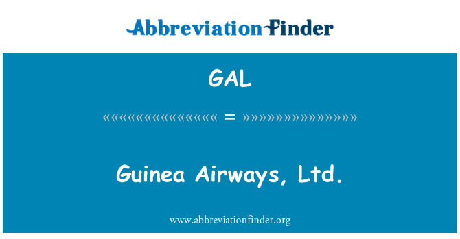 GAL: Guinea Airways, Ltd.