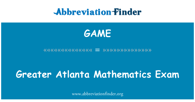 GAME: Mayor examen de matemáticas de Atlanta