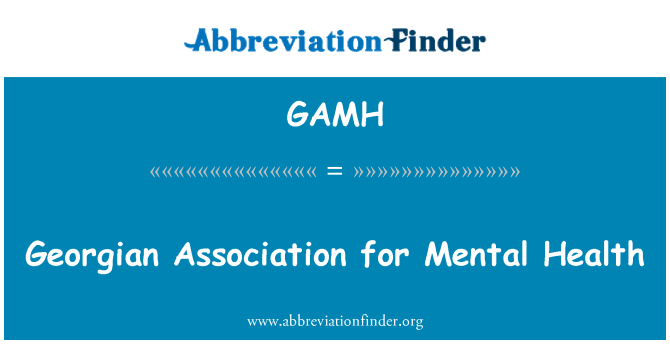 GAMH: Georgian Association for Mental Health
