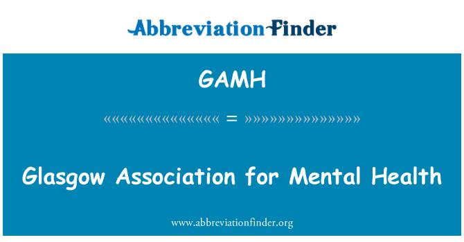 GAMH: Glasgow Association for Mental Health