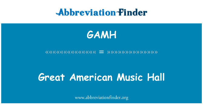 GAMH: Great American Music Hall