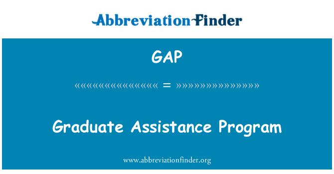 GAP: Graduate Assistance Program